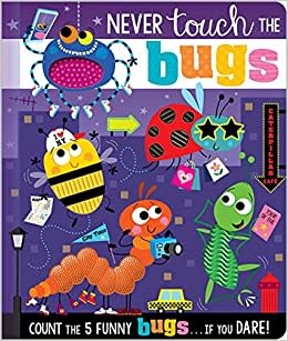 Never Touch the Bugs Board Book