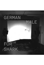 New Vinyl Male - German For Shark LP