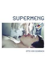 New Vinyl Otto Von Schirach - Supermeng LP