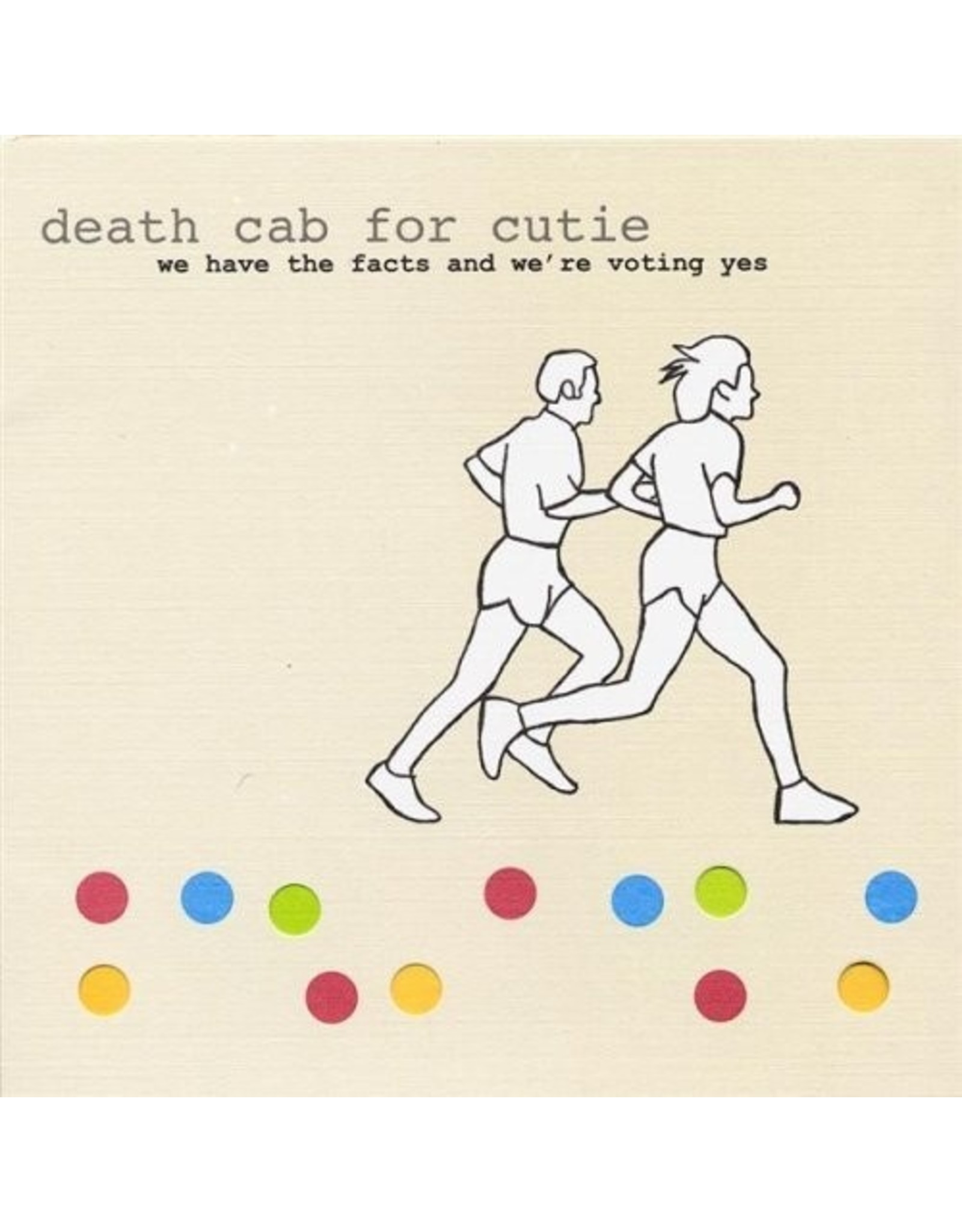 New Vinyl Death Cab For Cutie - We Have The Facts... LP