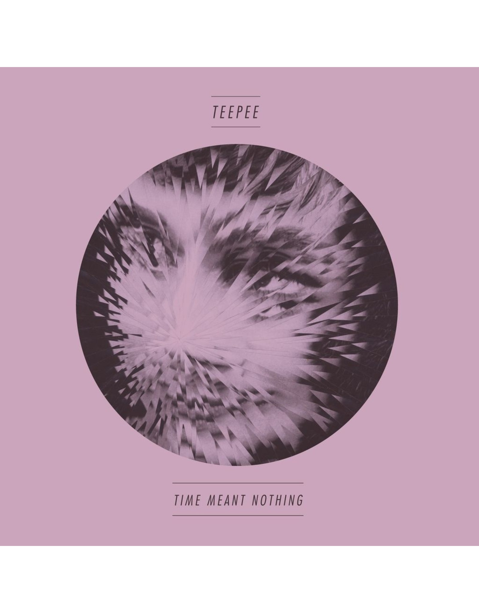 New Vinyl Teepee - Time Meant Nothing 7""""