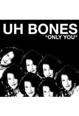 New Vinyl Uh Bones - Only You 7""