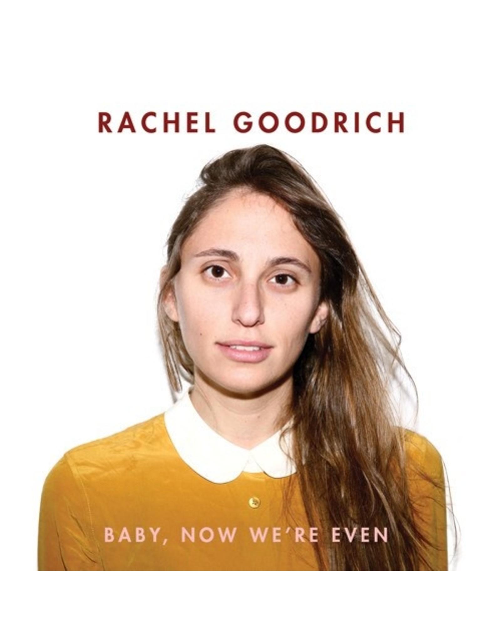 """New Vinyl Rachel Goodrich - Baby, Now We're Even EP 10"""""""