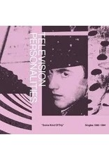 New Vinyl Television Personalities - Some Kind Of Trip: Singles 1990-1994 2LP