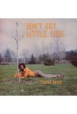 New Vinyl Trevor Dandy - Don't Cry LIttle Tree LP