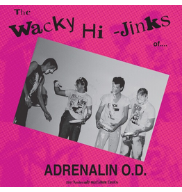 New Vinyl Adrenaline O.D. - The Wacky Hi-Jinks Of... (35 Anniversary Millennium Edition) LP