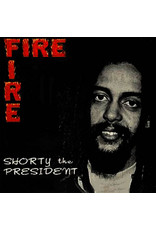 New Vinyl Shorty The President - Fire Fire LP