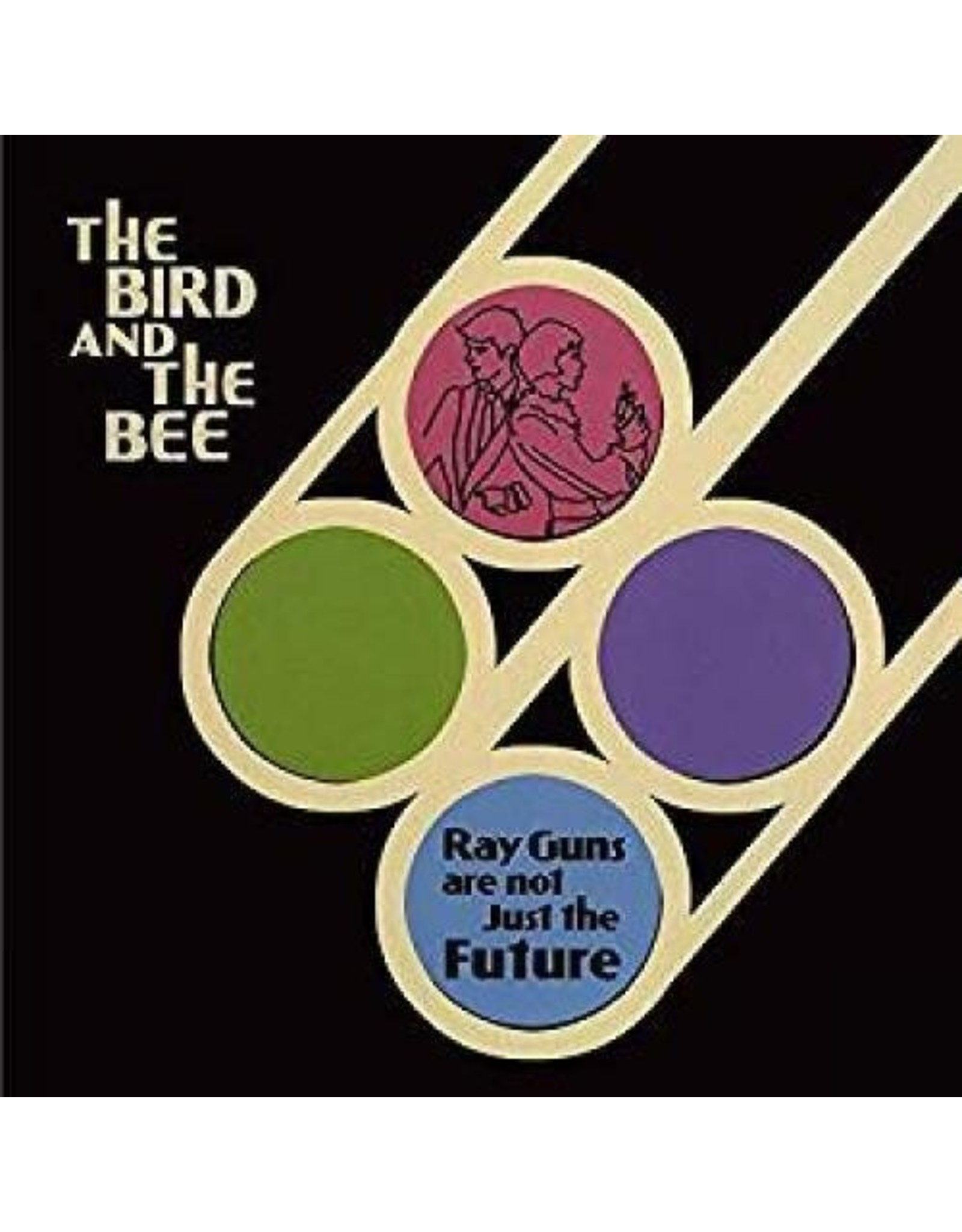 New Vinyl The Bird & The Bee - Ray Guns are not Just the Future (10th Anniversary) LP