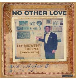 New Vinyl Various - No Other Love: Midwest Gospel 1965-1978 LP
