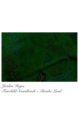 Jordan Reyes - Fairchild Soundtrack + Border Land LP