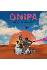 Onipa - We No Be Machine 2LP