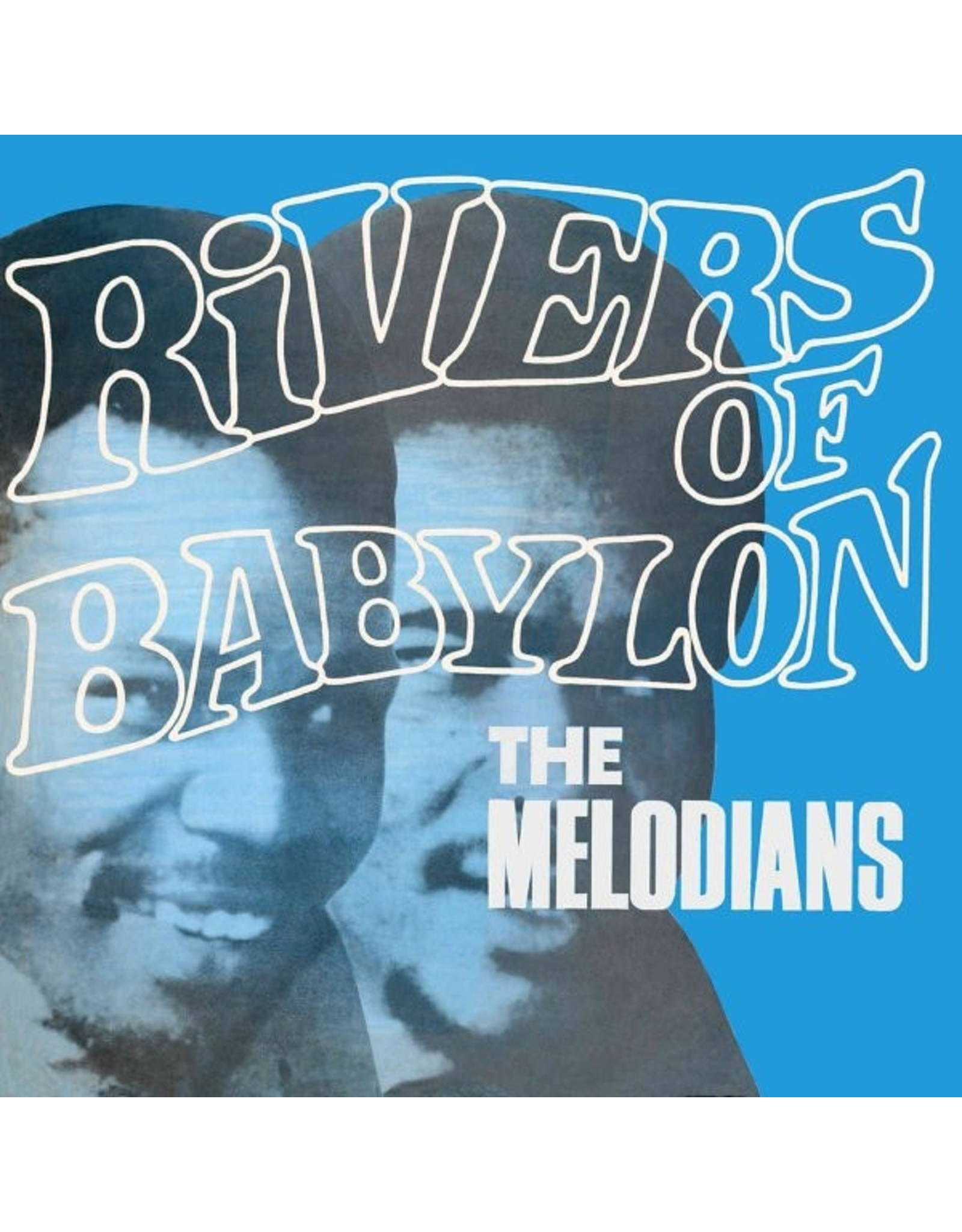 The Melodians - Rivers Of Babylon LP