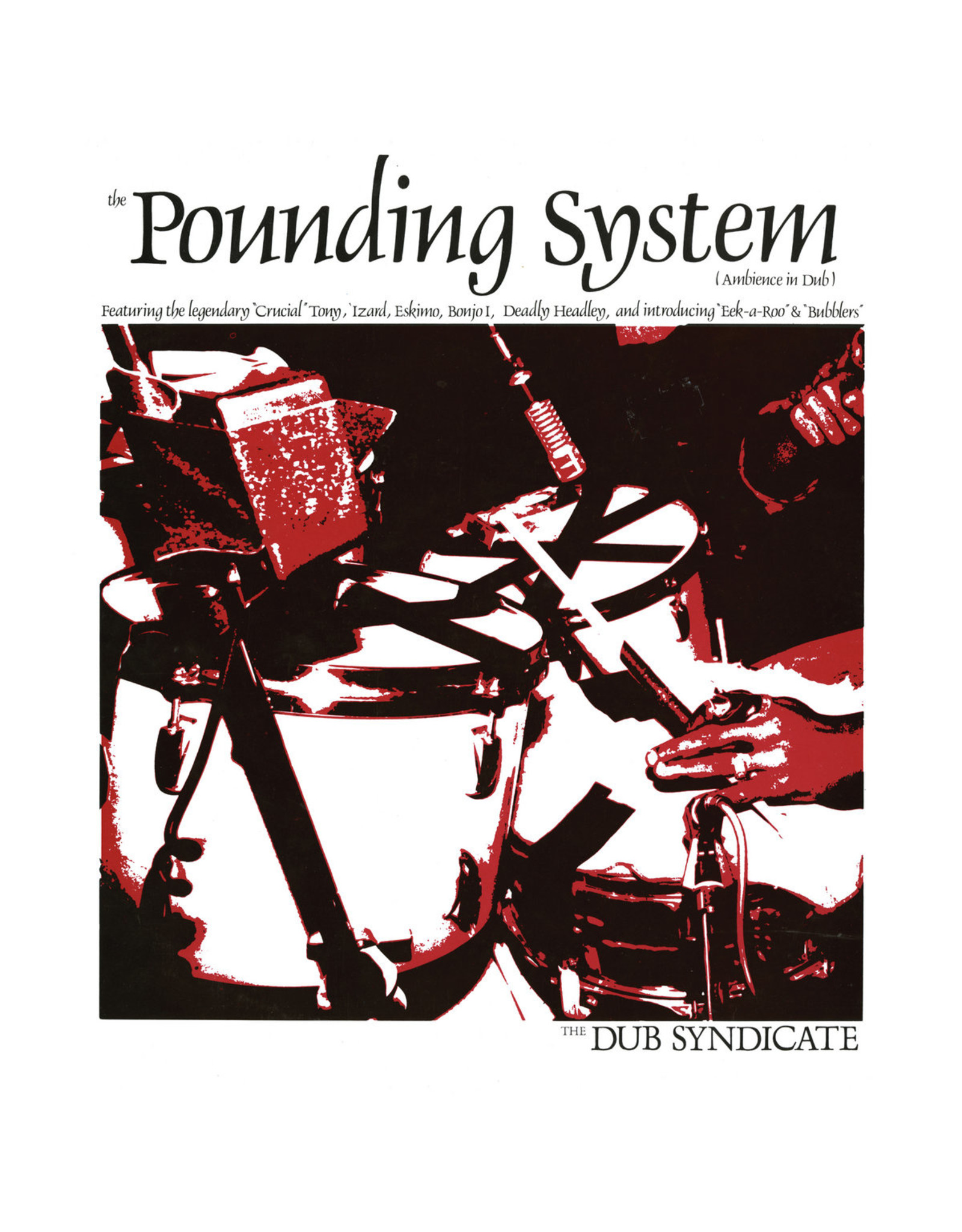 New Vinyl Dub Syndicate - The Pounding System LP