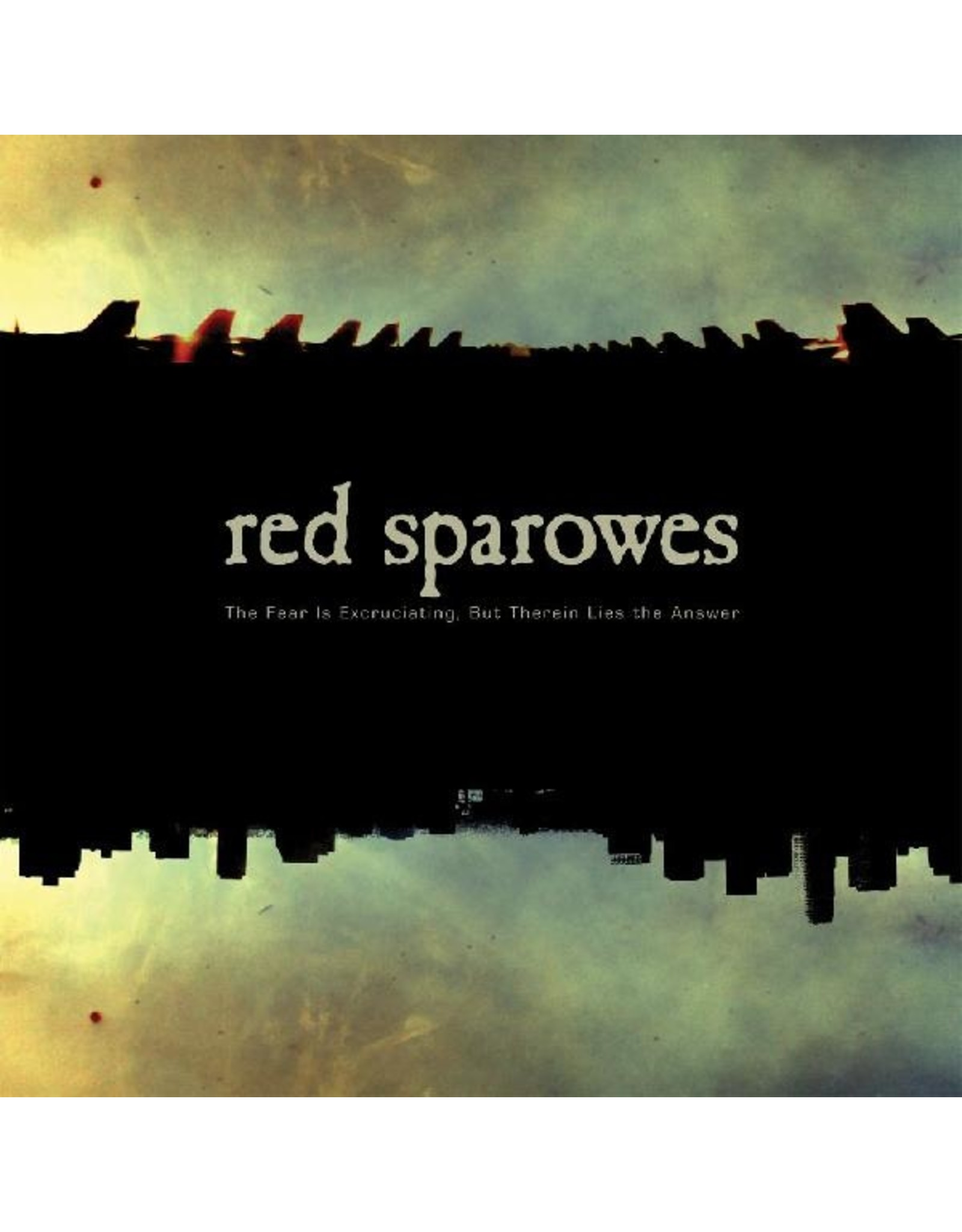 New Vinyl Red Sparowes - The Fear Is Excruciating, But Therein Lies The Answer LP
