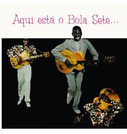 New Vinyl Bola Sete - Aqui Esta O Bola Sete… LP