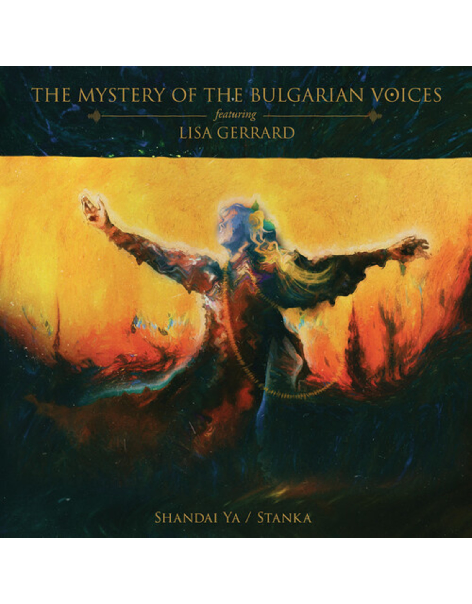 New Vinyl The Mystery Of The Bulgarian Voices Ft. Lisa Gerrard - Shandai Ya / Stanka LP