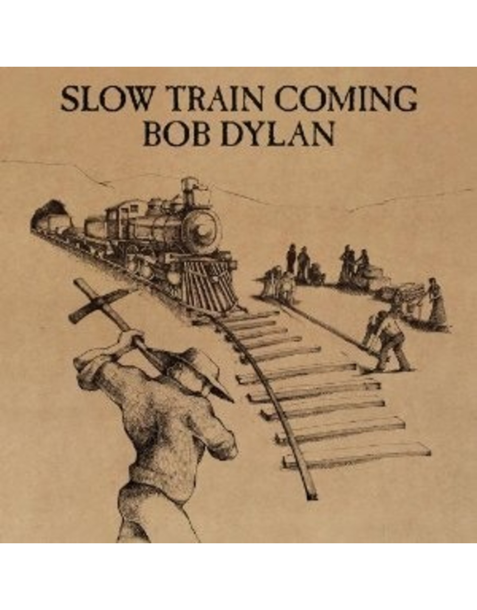 New Vinyl Bob Dylan - Slow Train Coming LP