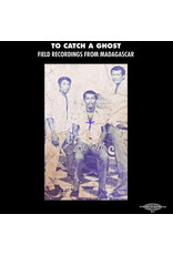 New Vinyl Various - To Catch A Ghost: Field Recordings From Madagascar LP