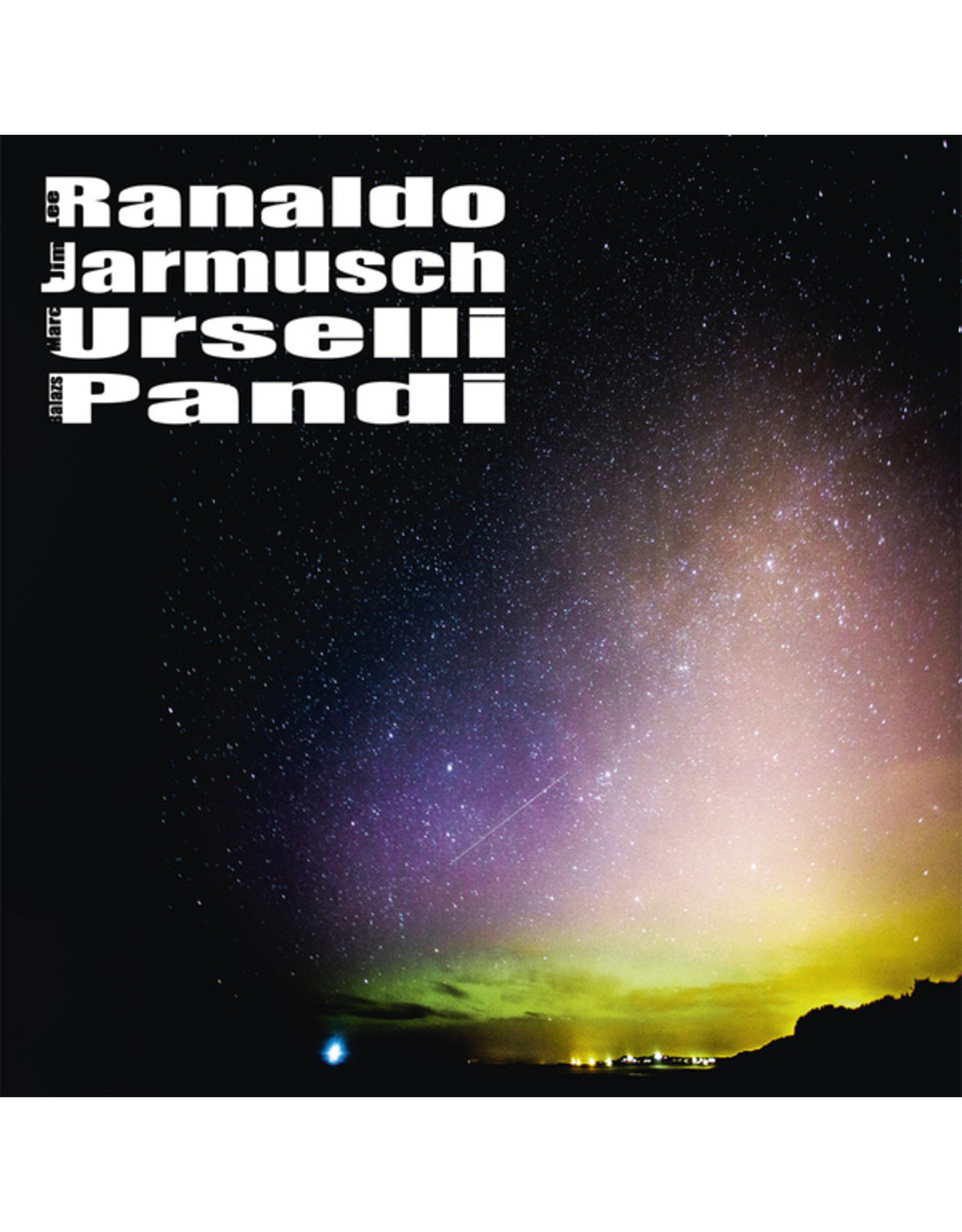 New Vinyl Lee Ranaldo, Jim Jarmusch, Marc Urselli, Balazs Pandi - S/T LP