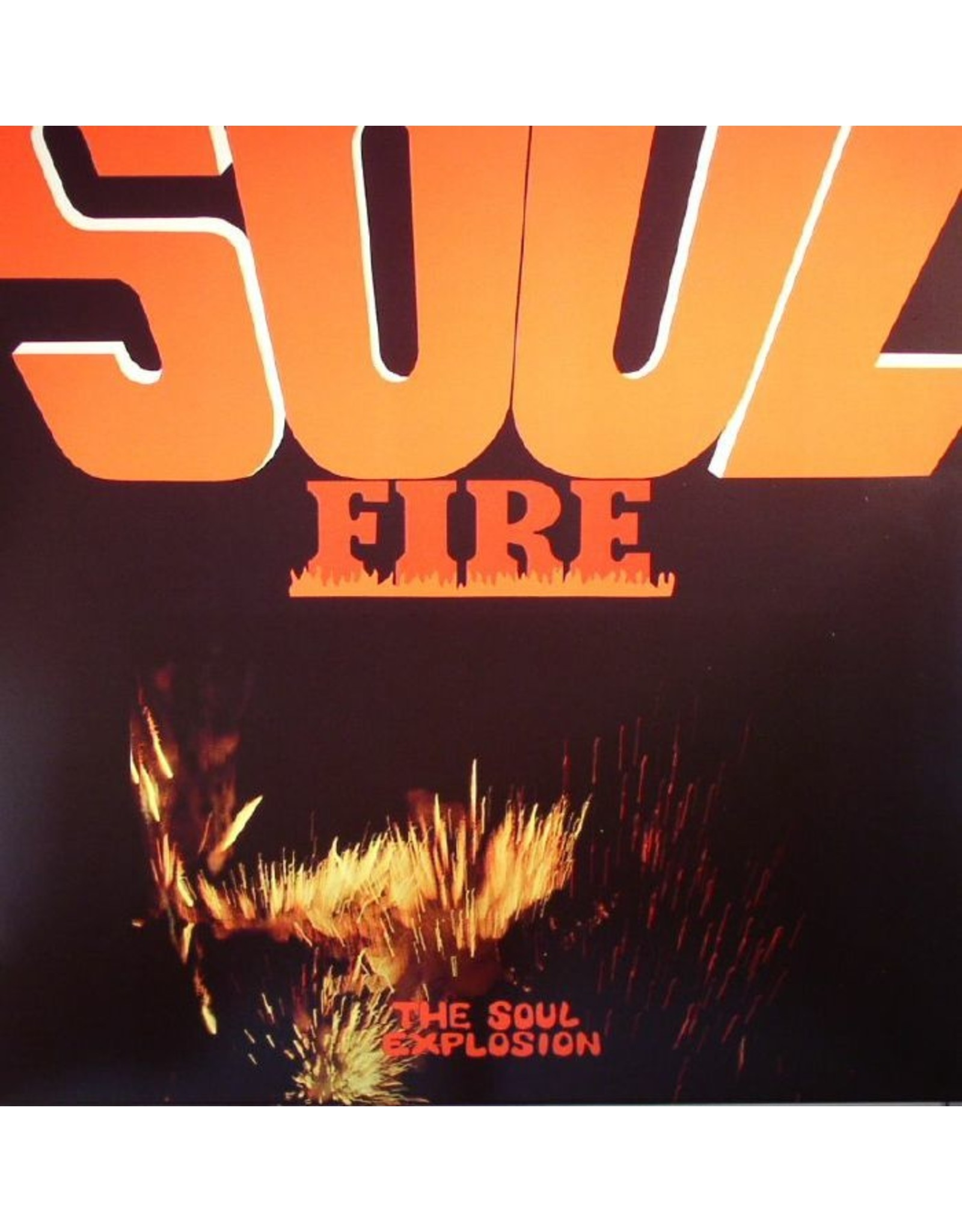 New Vinyl The Soul Explosion - Soul Fire LP