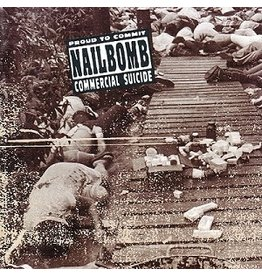 New Vinyl Nailbomb - Proud To Commit Commercial Suicide LP