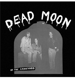 New Vinyl Dead Moon - In The Graveyard LP