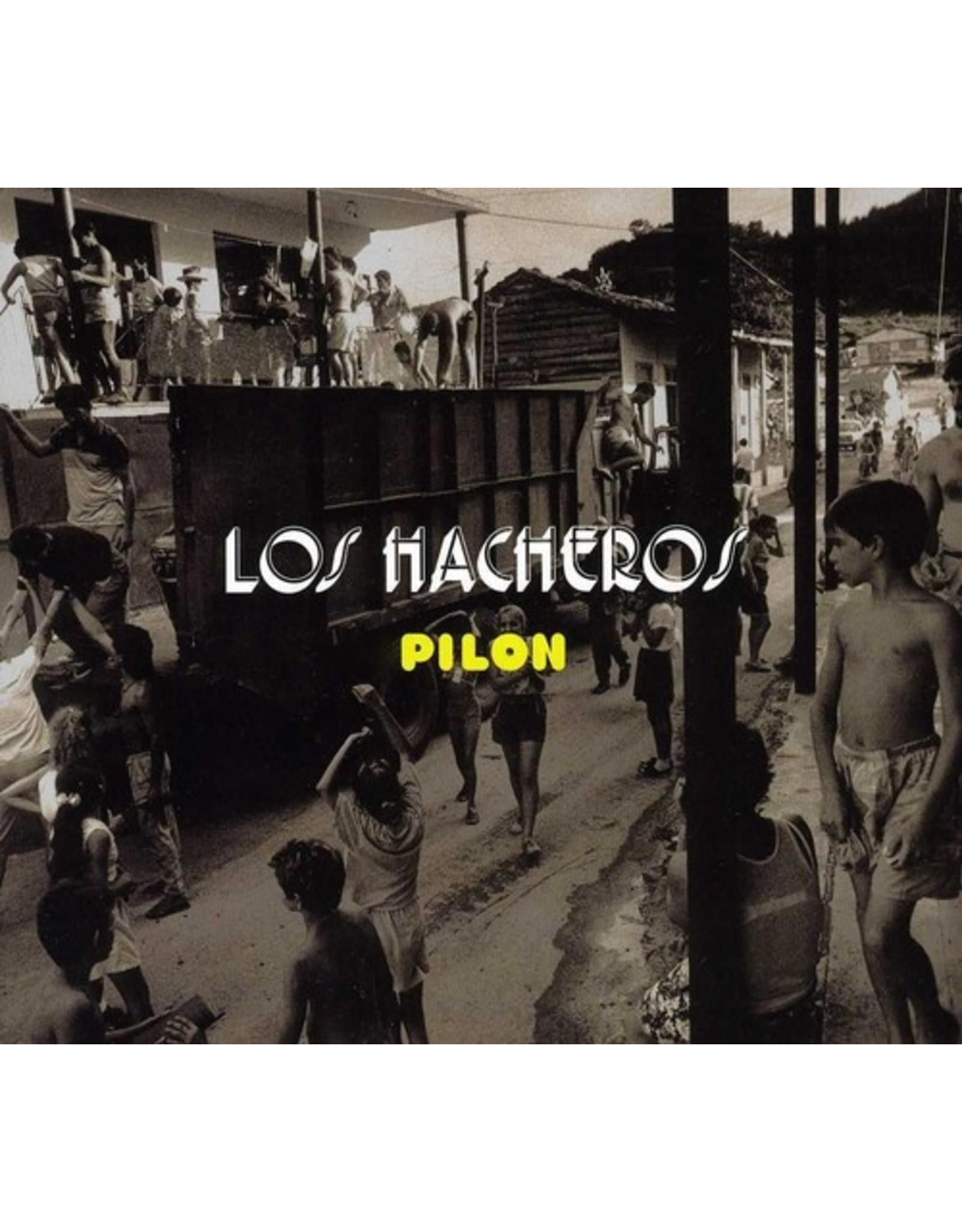 New Vinyl Los Hacheros - Pilon LP