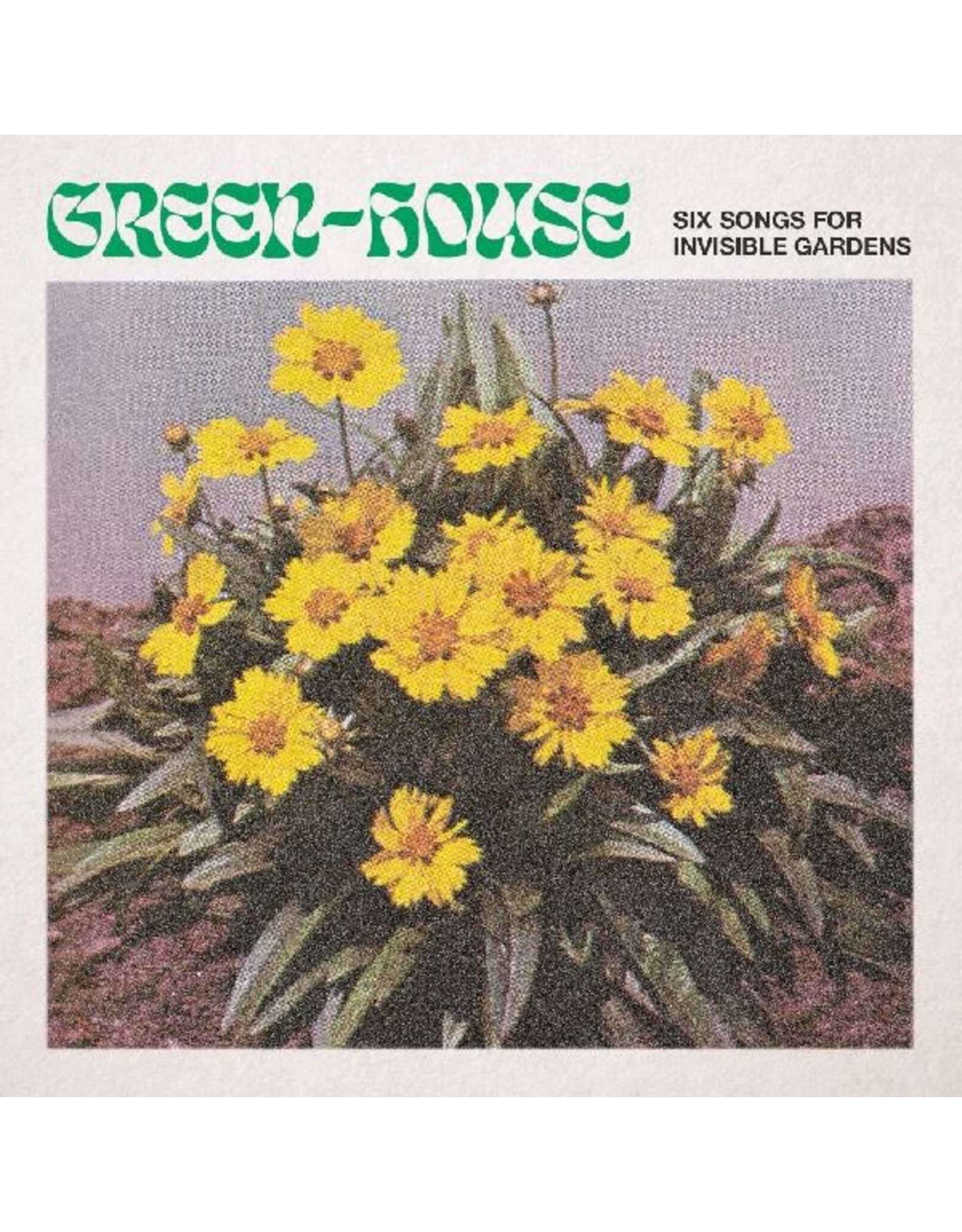 """New Vinyl Green-House - Six Songs For Invisible Gardens EP 12"""""""