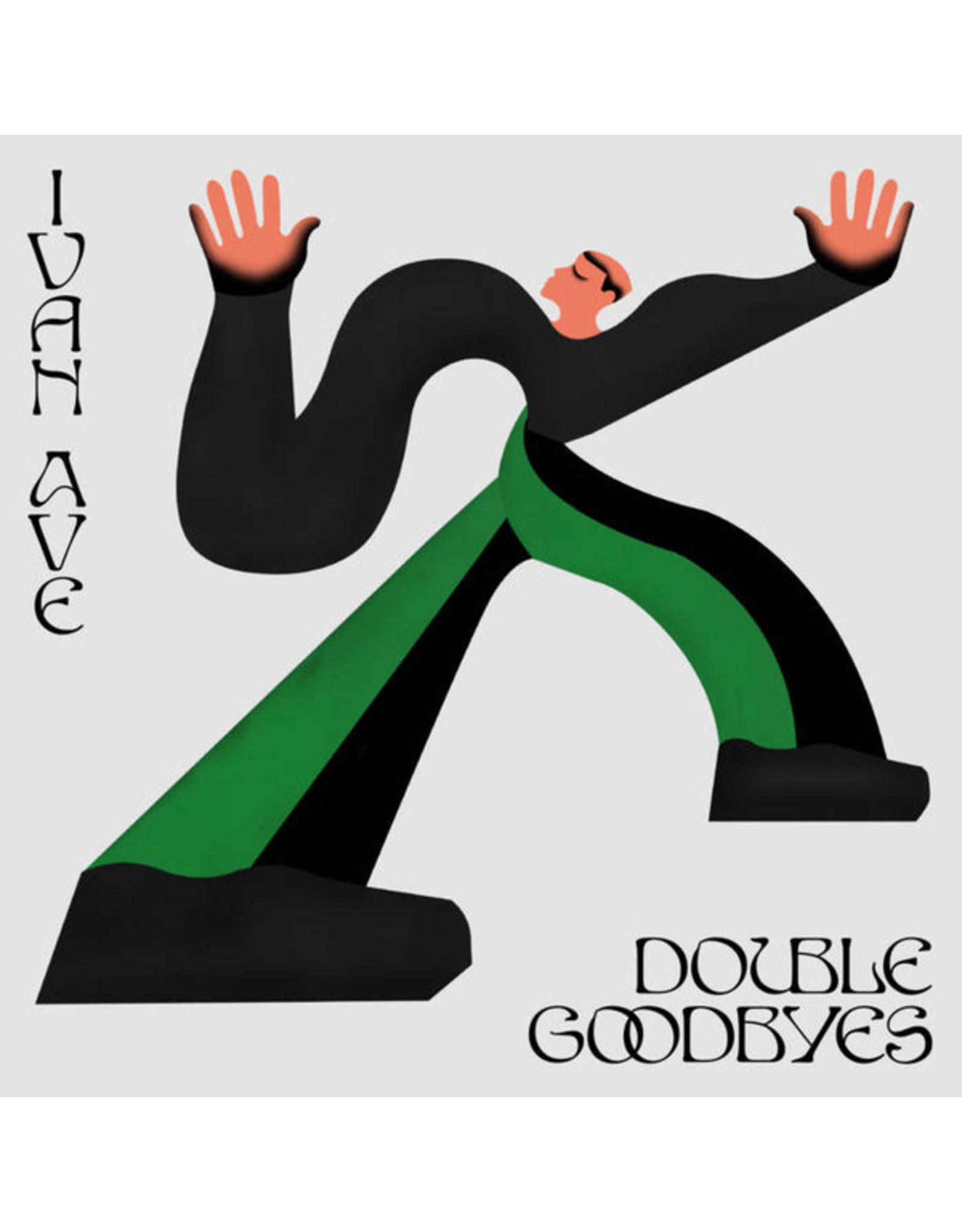 New Vinyl Ivan Ave - Double Goodbyes LP