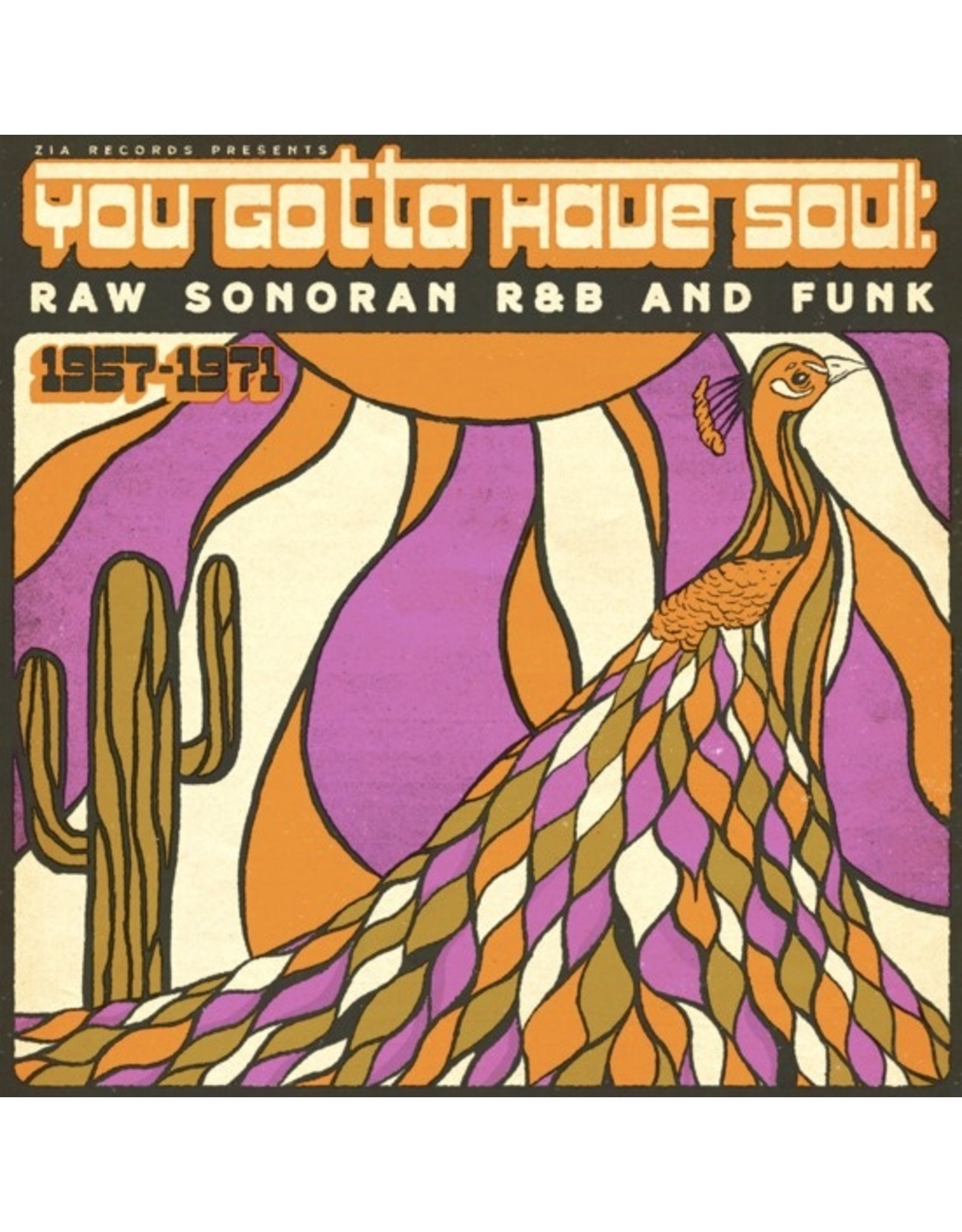 New Vinyl Various - You Gotta Have Soul: Raw Sonoran R&B And Funk 1957-1971 (Colored) LP