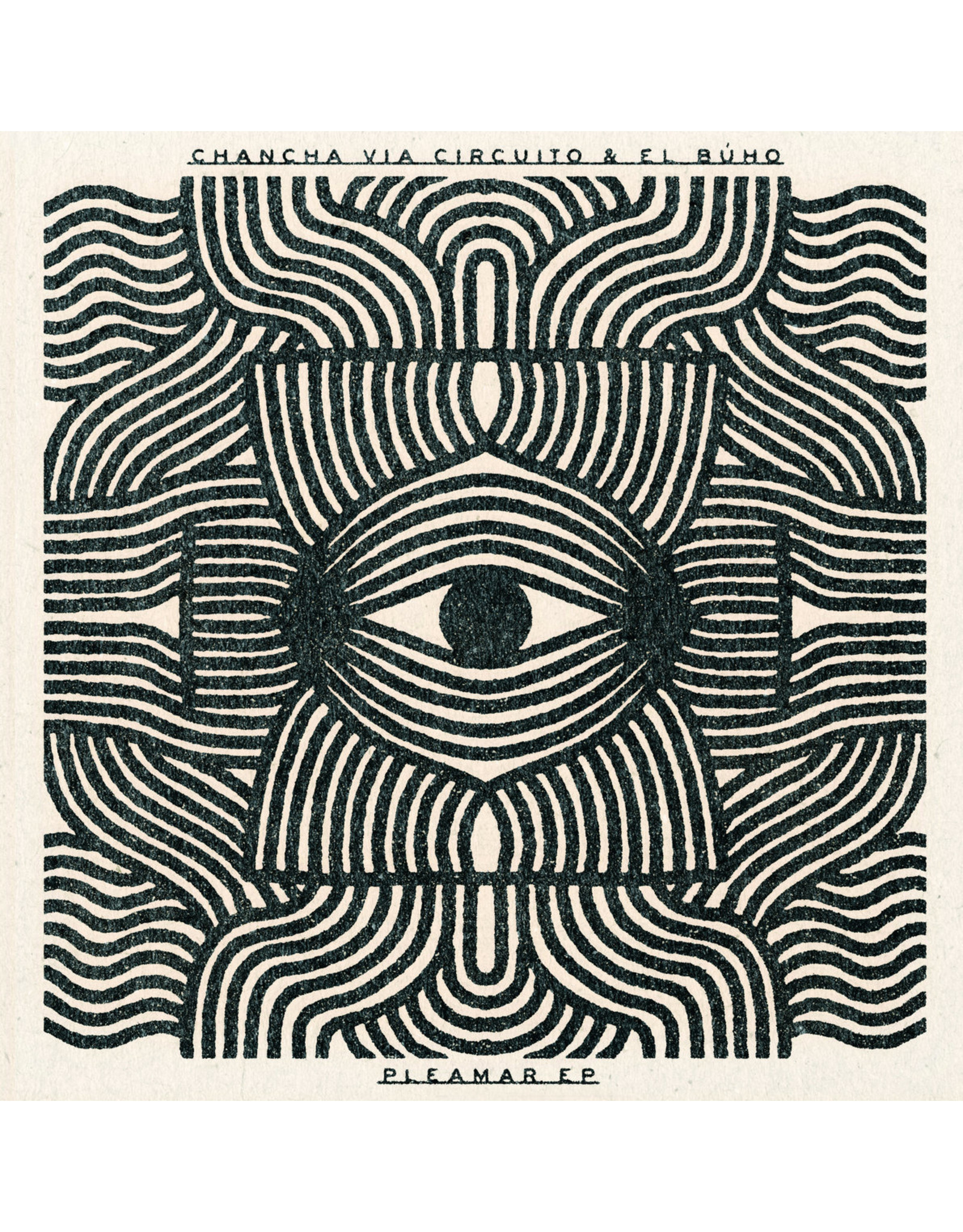 "New Vinyl Chancha Via Circuito & El Buho - Pleamar (Colored) EP 12"""