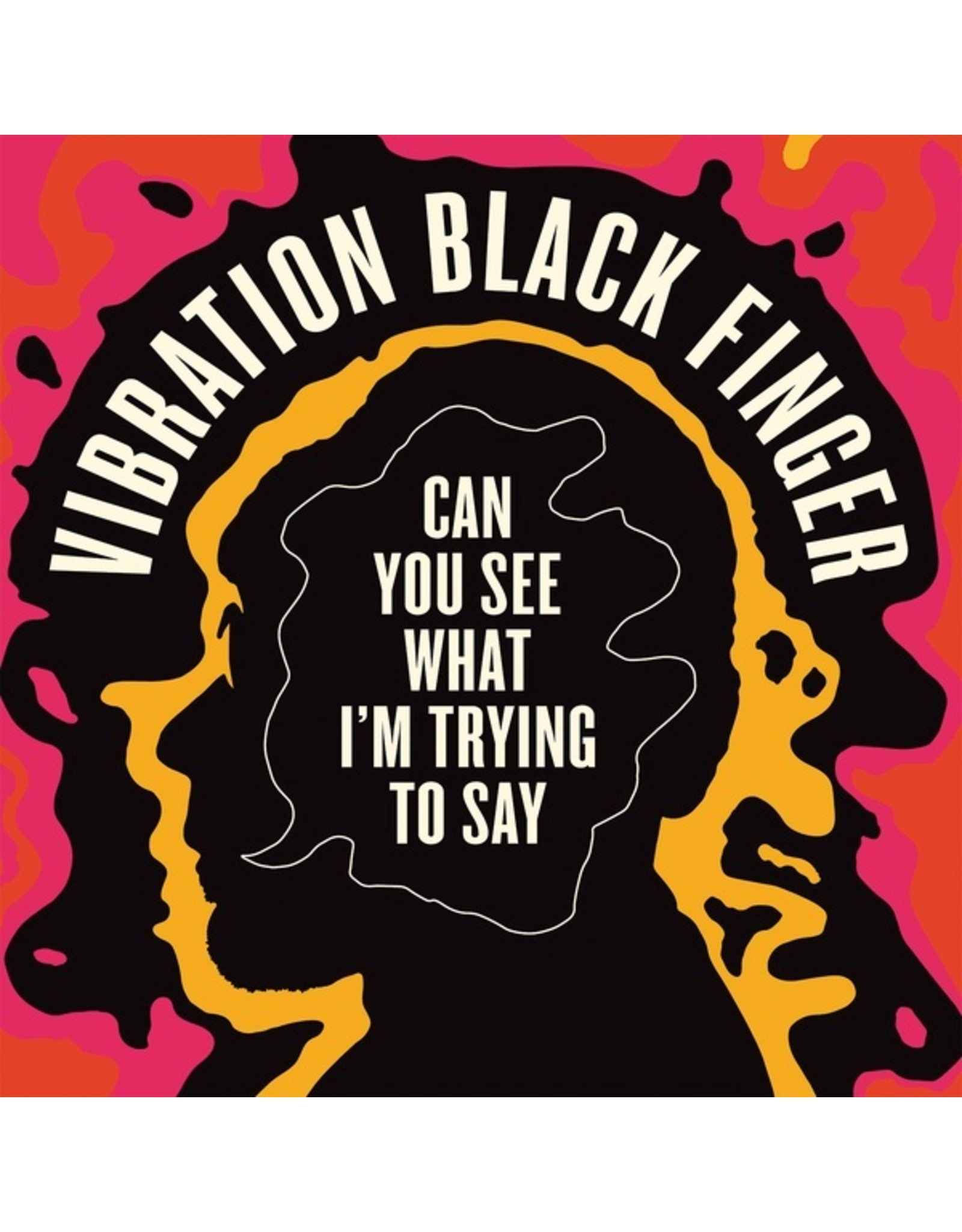 New Vinyl Vibration Black Finger - Can You See What I'm Trying To Say LP