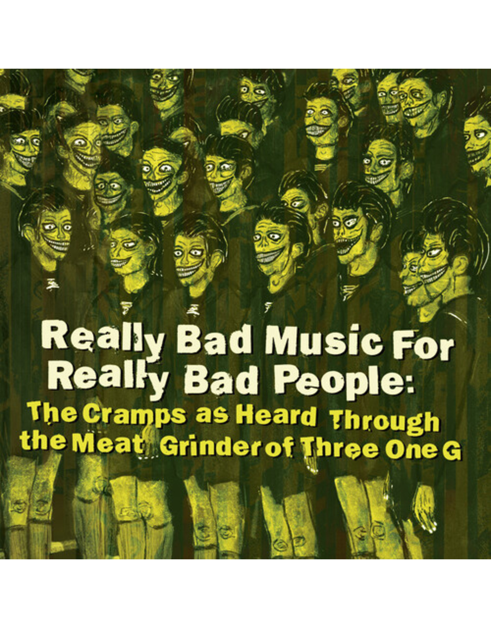 New Vinyl Various - Really Bad Music For Really Bad People: Cramps As Heard Through The Meat Grinder... LP