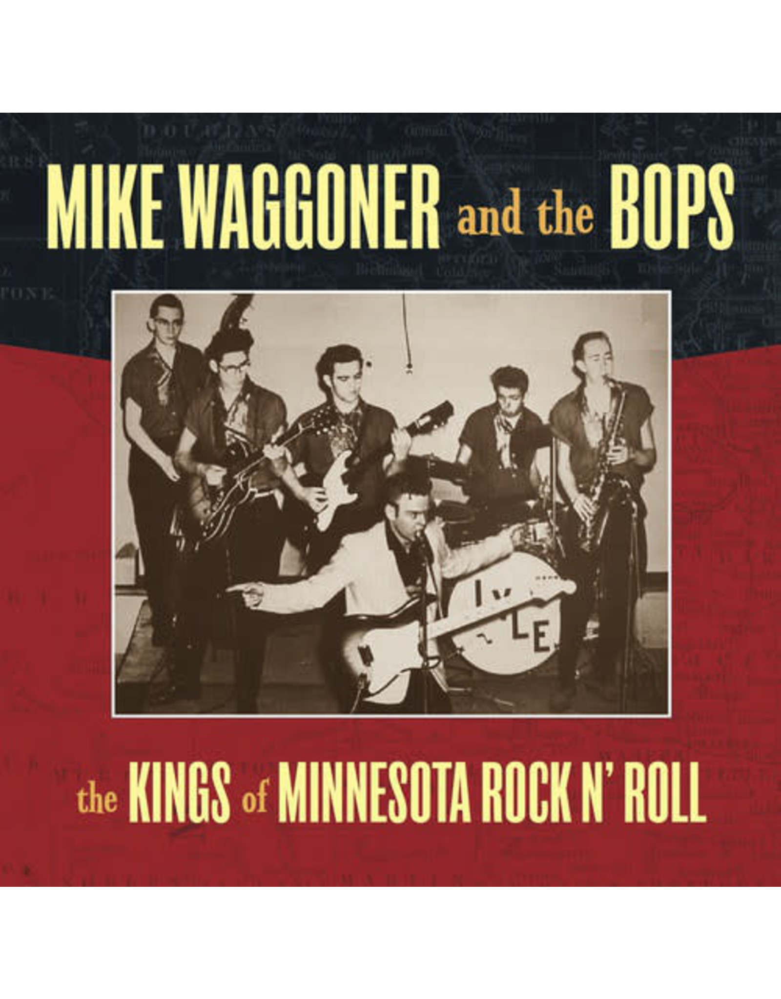 New Vinyl Mike Waggoner & The Bops - Kings Of Minnesota Rock N Roll LP