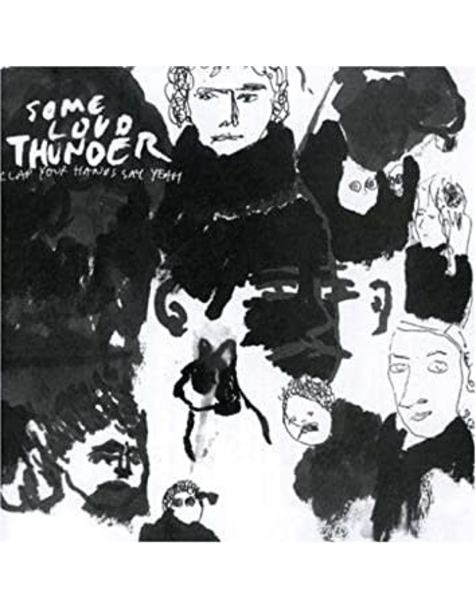New Vinyl Clap Your Hands Say Yeah - Some Loud Thunder LP