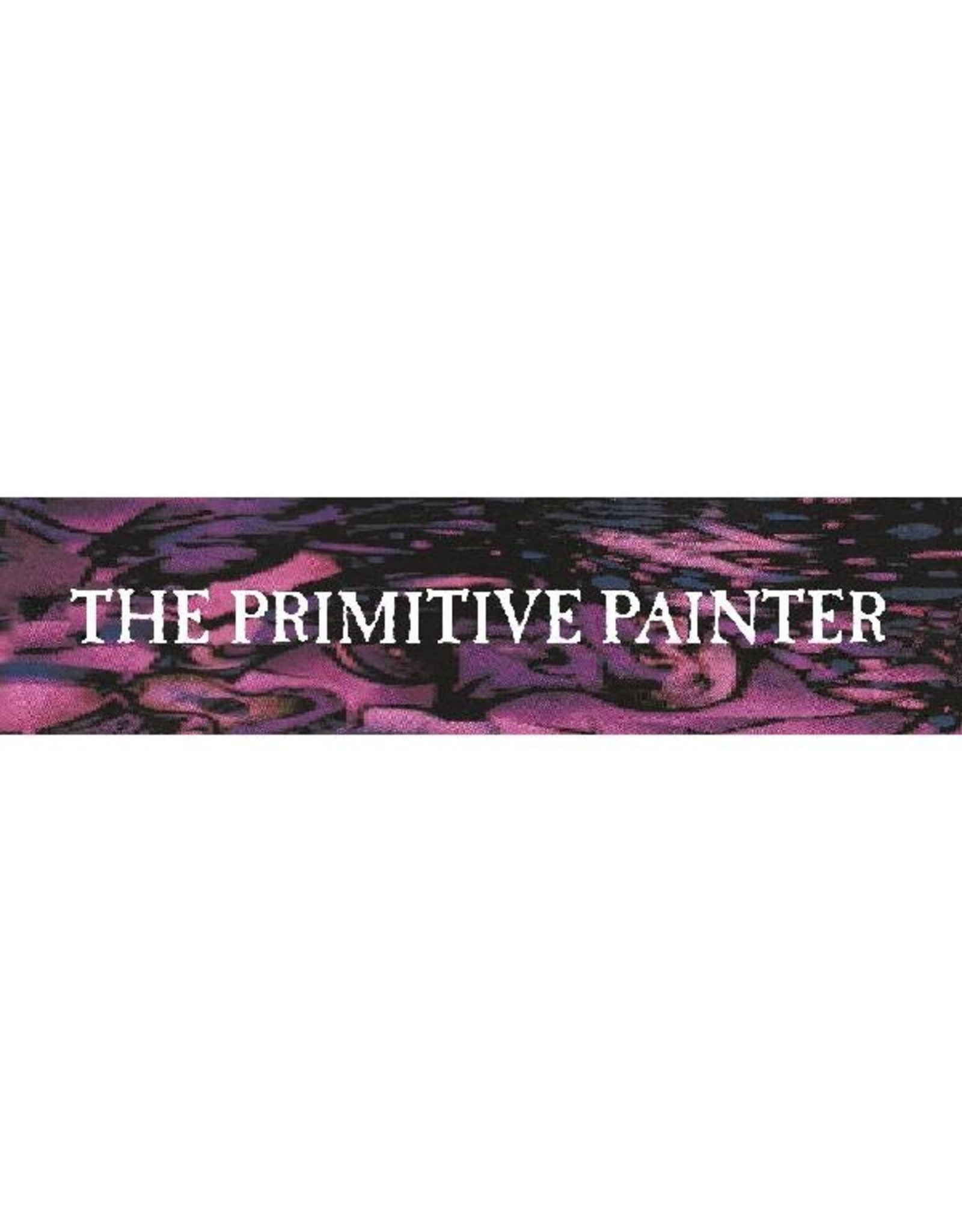 New Vinyl The Primitive Painter - S/T 2LP