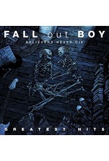 New Vinyl Fall Out Boy - Believers Never Die: The Greatest Hits 2LP