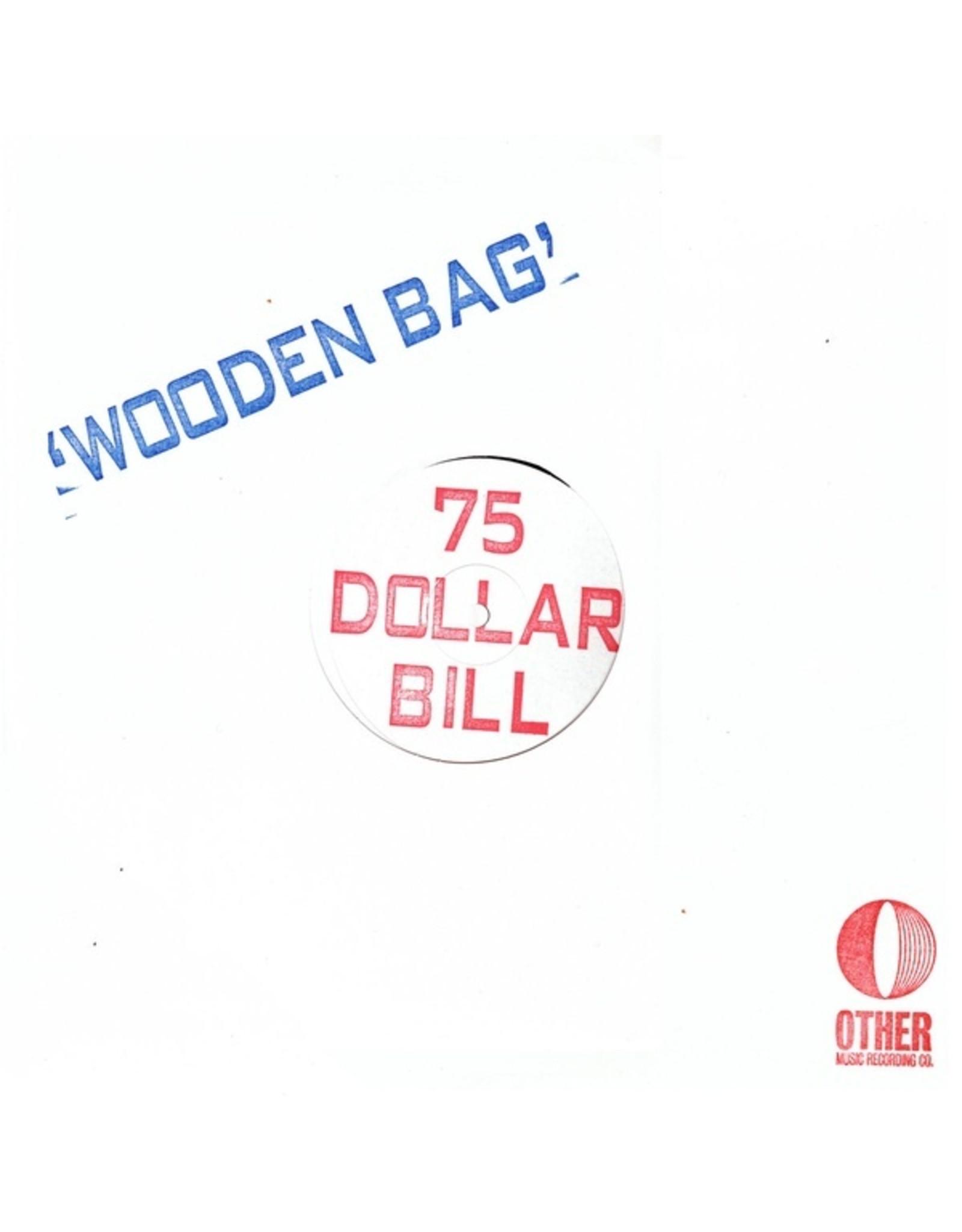 New Vinyl 75 Dollar Bill - Wooden Bag LP