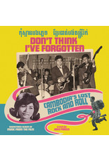 New Vinyl Various - Don't Think I've Forgotten: Cambodia's Lost Rock And Roll LP