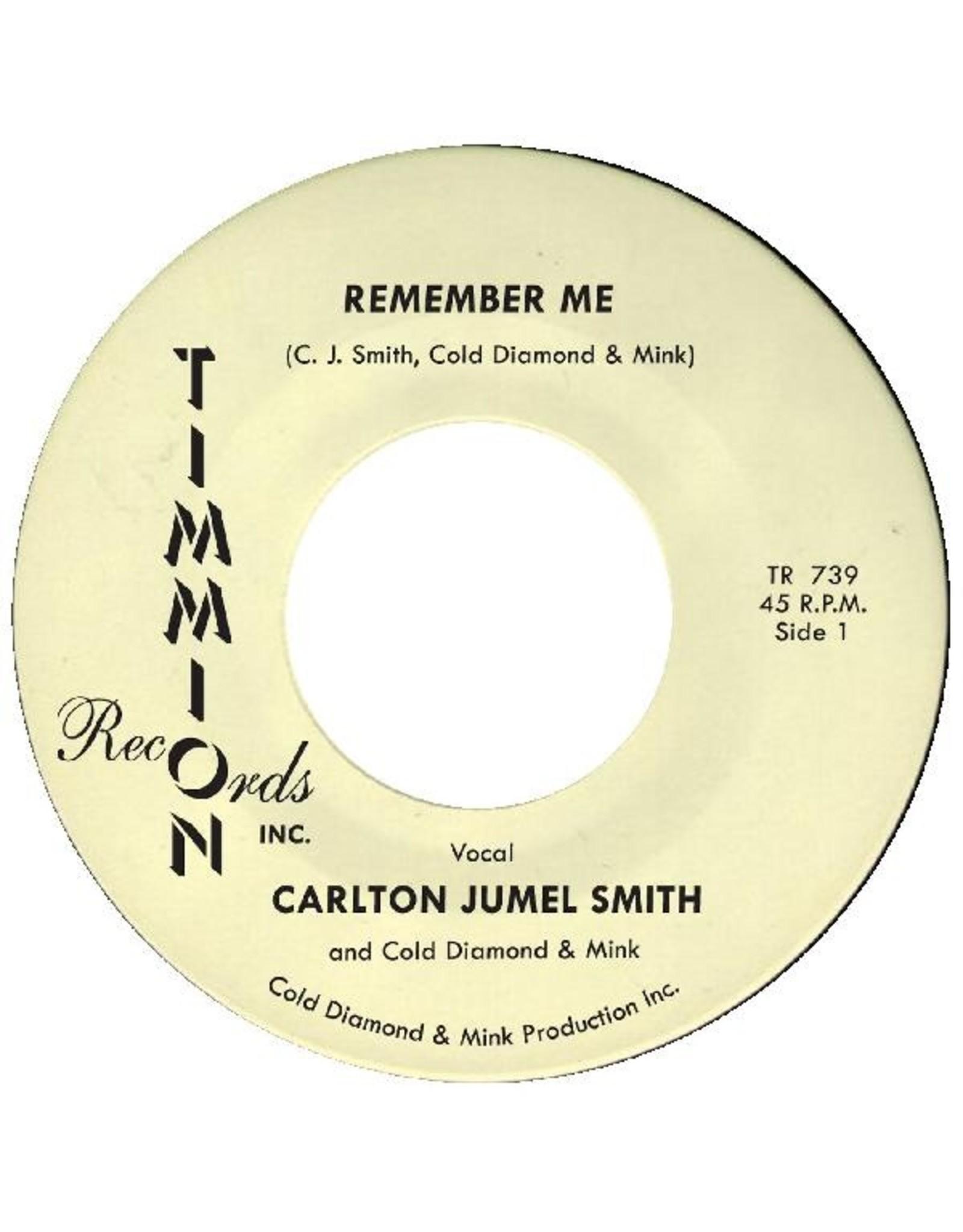 "New Vinyl Carlton Jumel Smith - Remember Me 7"""