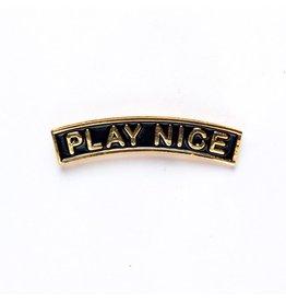 Enamel Pin Play Nice Enamel Pin