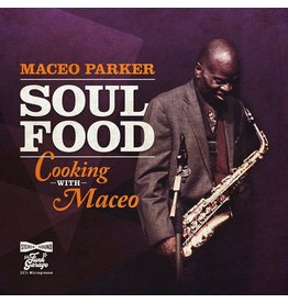 New Vinyl Maceo Parker - Soul Food: Cooking With Maceo (Colored) LP