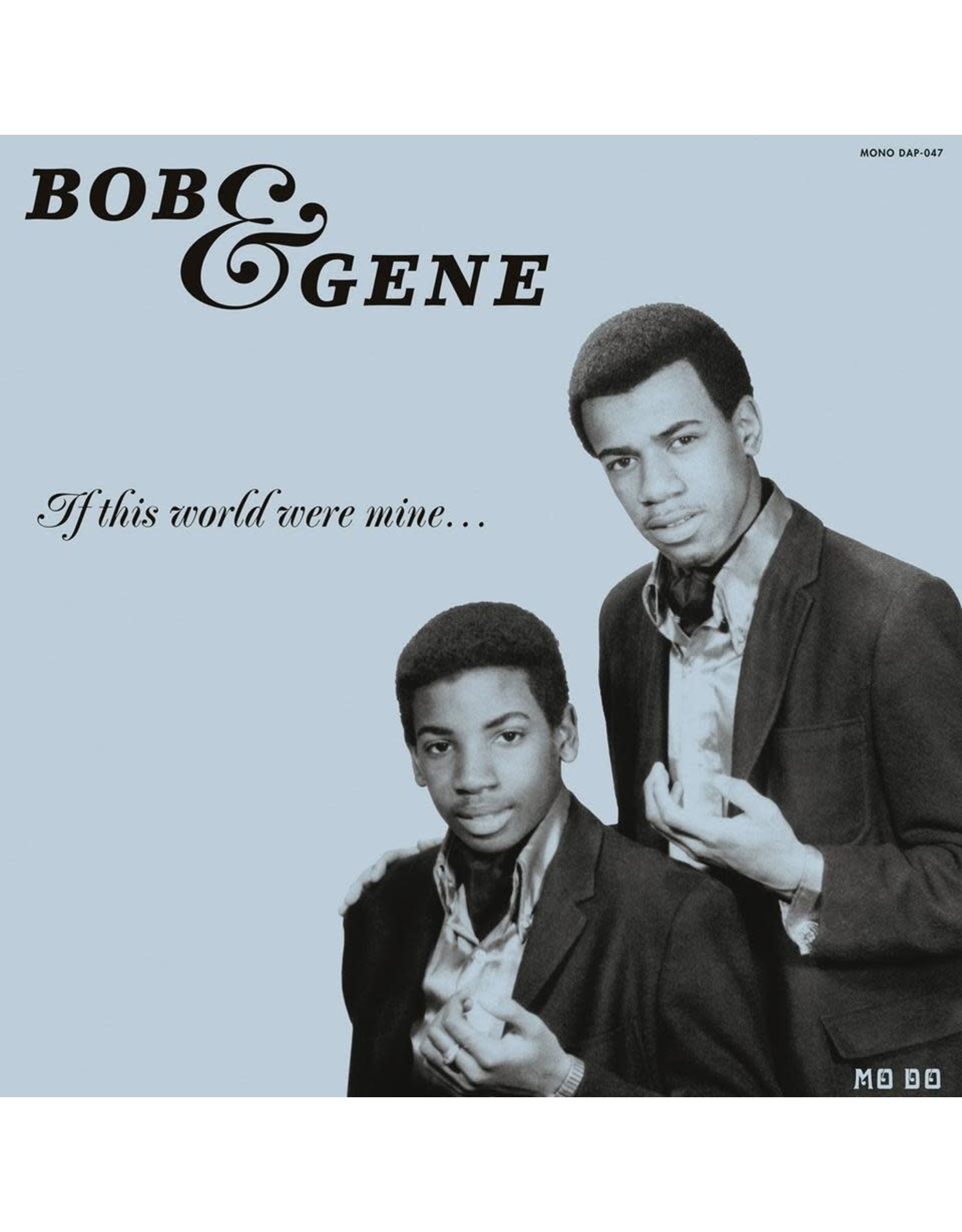 New Vinyl Bob & Gene - If This World Were Mine LP