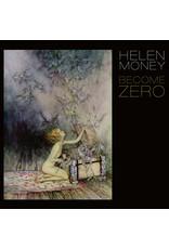 New Vinyl Helen Money - Become Zero LP