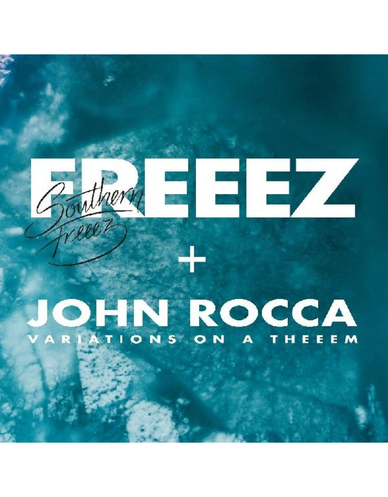 New Vinyl Freeez & John Rocca - Southern Freeez // Variations On A Theme 2LP