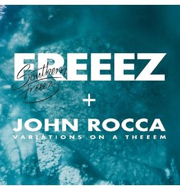 New Vinyl Freeez & John Rocca - Southern Freeez // Variations On A Theme 2LP