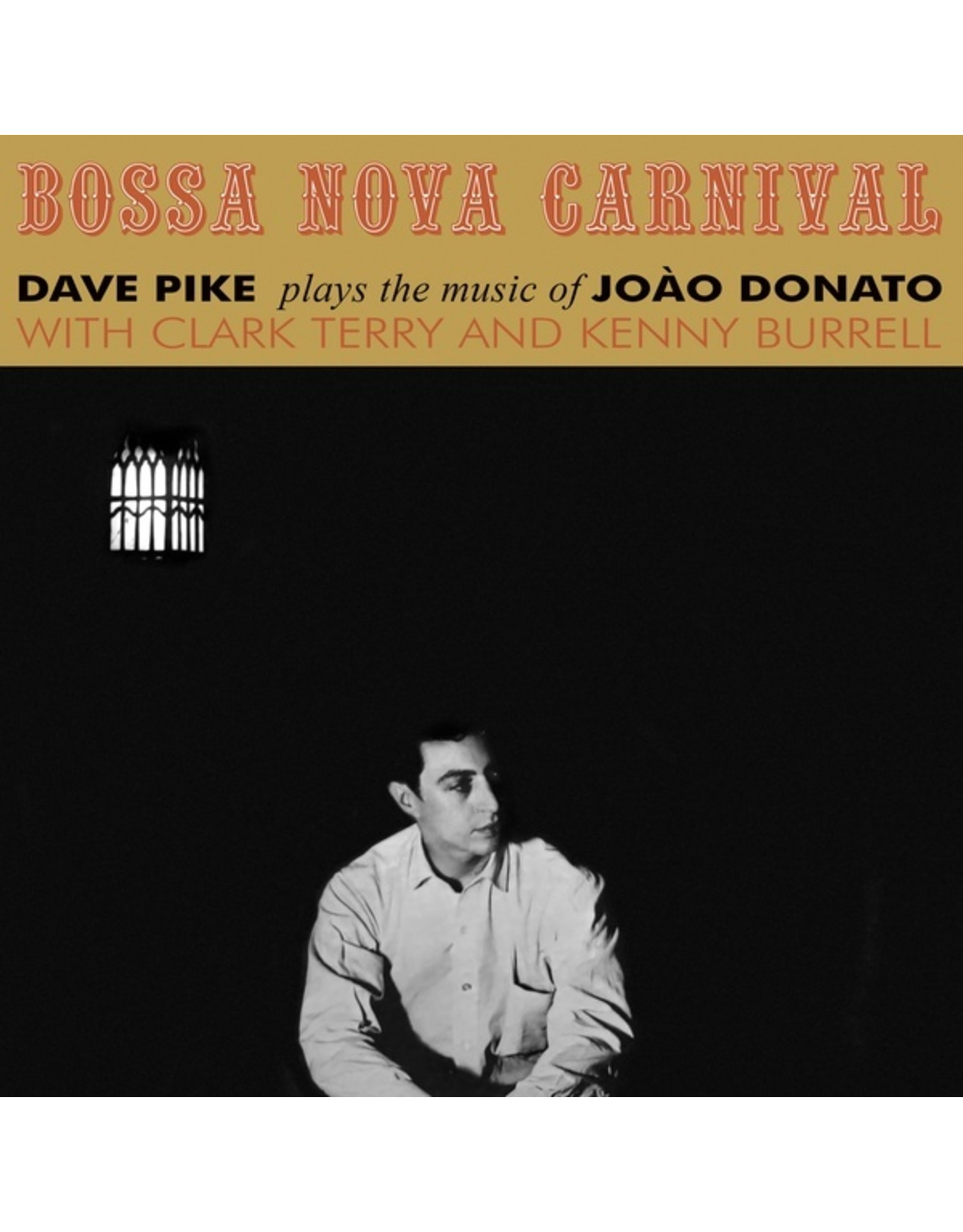 New Vinyl Dave Pike - Bossa Nova Carnival LP