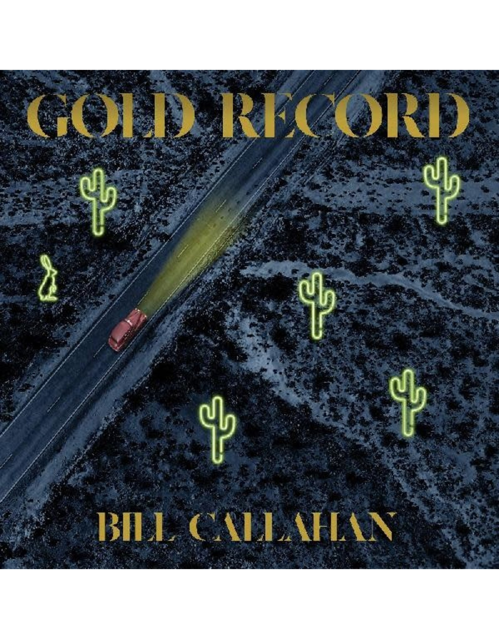 New Vinyl Bill Callahan - Gold Record LP