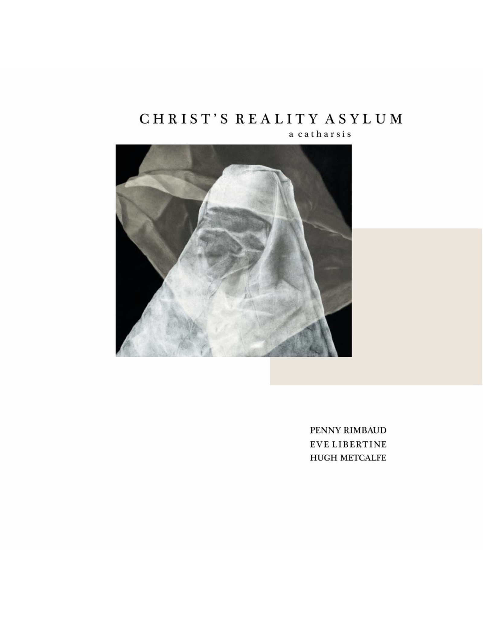 New Vinyl Penny Rimbaud - Christ's Reality Asylum And Les Pommes De Printemps LP