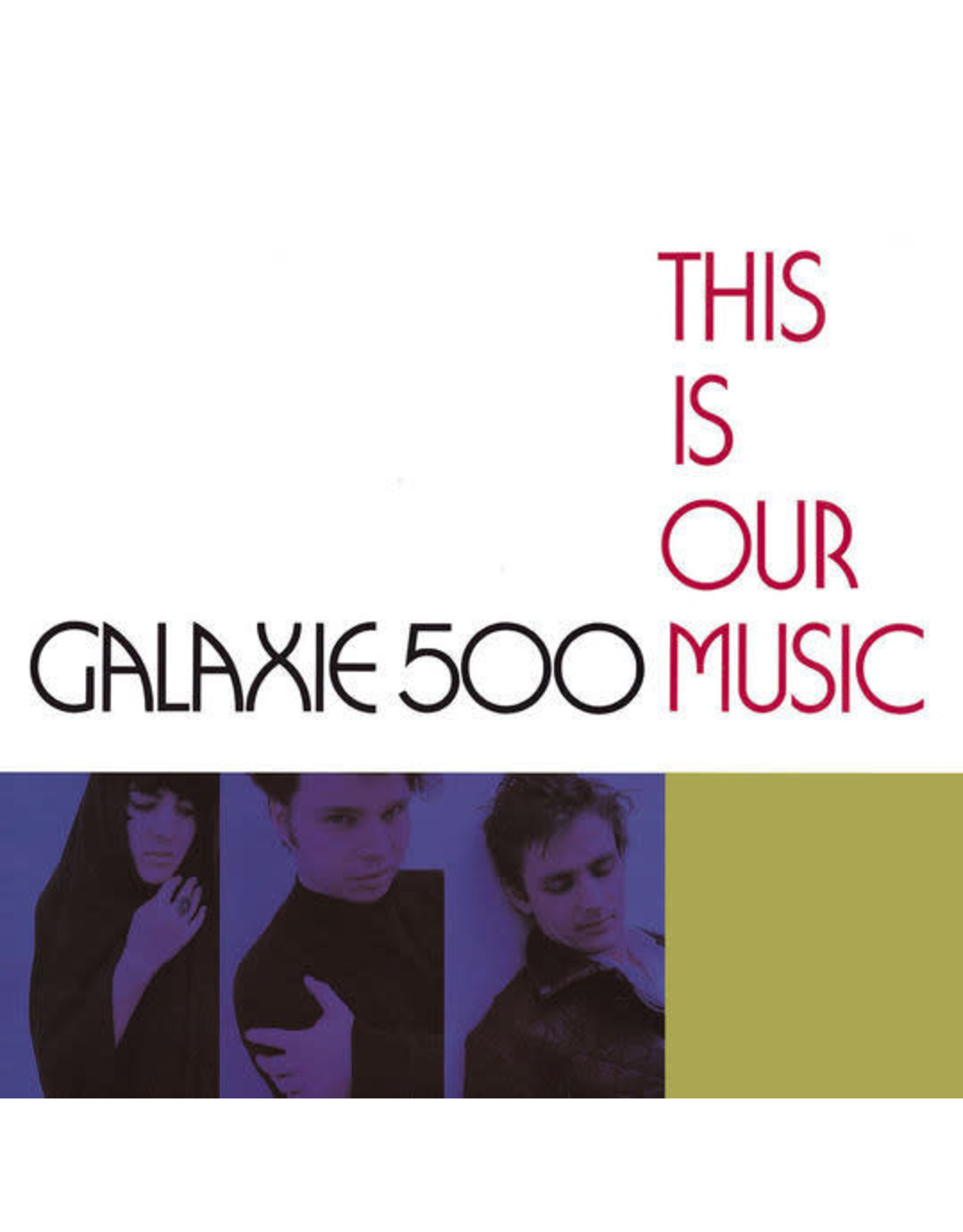 New Vinyl Galaxie 500 - This Is Our Music LP